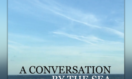 A Conversation By The Sea